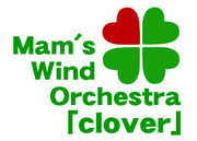 Mam's Wind Orchestra「clover」